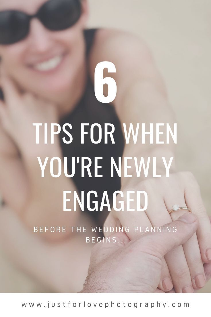 Are you newly engaged? These 6 tips will help you stay calm & excited!