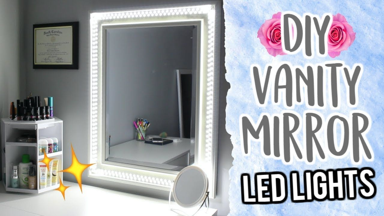 20 Diy Vanity Mirror Using Led Lights Cheap And Easy Youtube