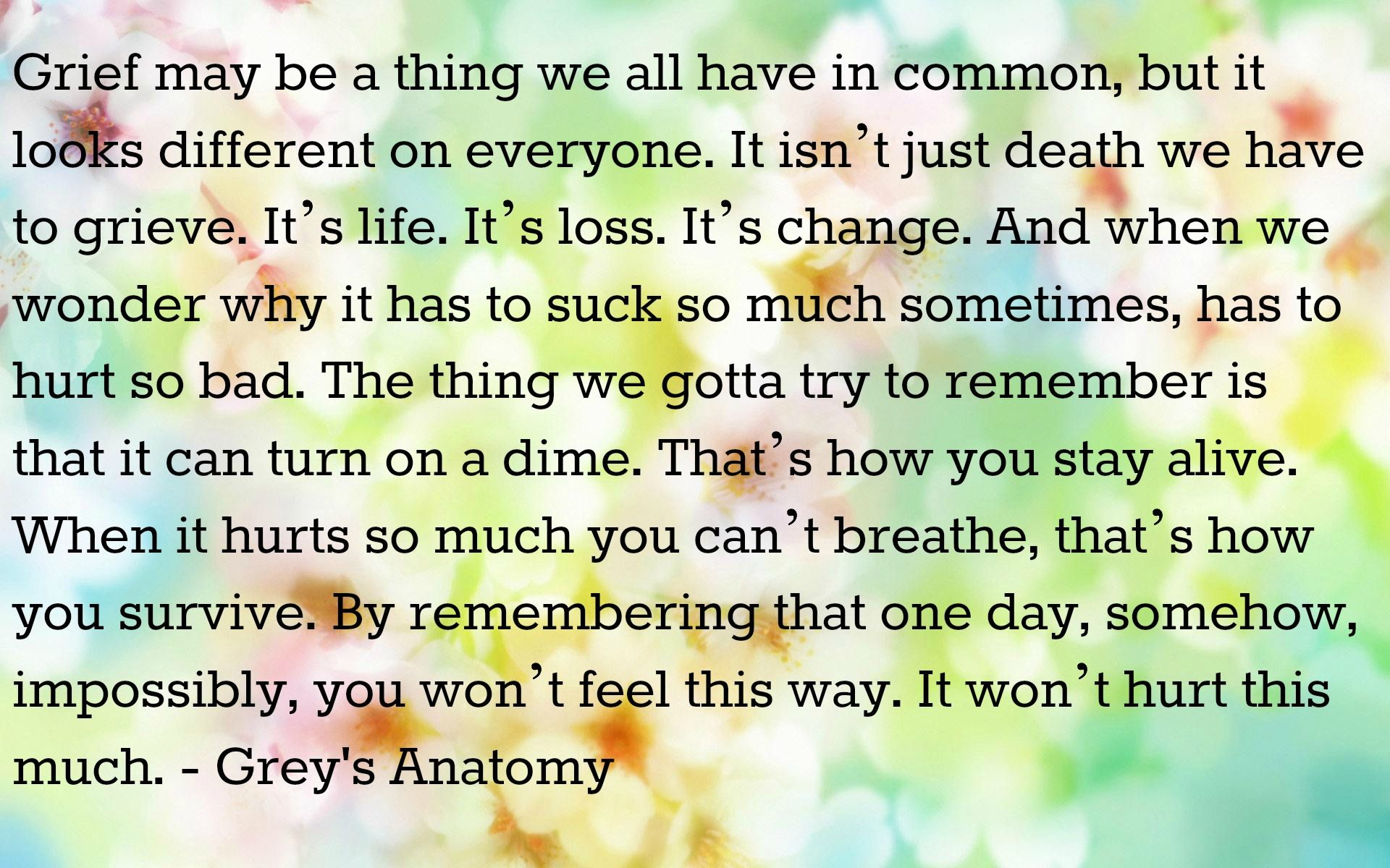#grief #greysanatomy #quote