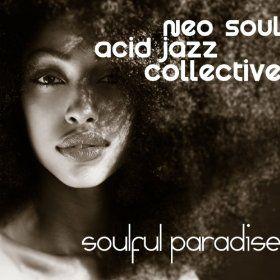 Amazon com: Soulful Paradise: Neo Soul Acid Jazz Collective: MP3