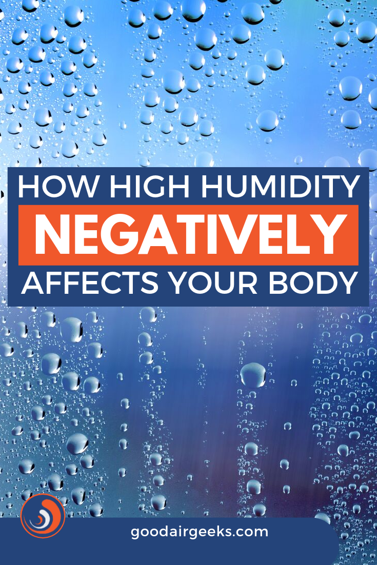 The Effects Of High Humidity On The Body High humidity