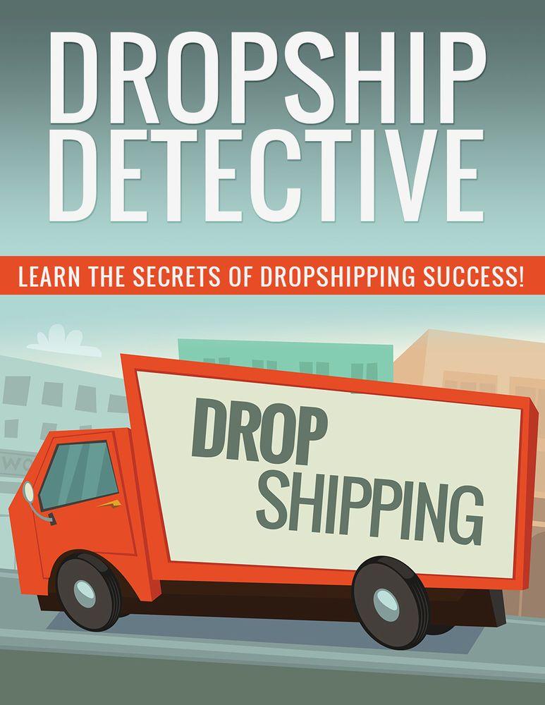 Details About Dropship Detective Howto Dropship Guide Pdf E Book Detective Online Marketing Online Business