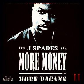 j spades more money more pagans 3