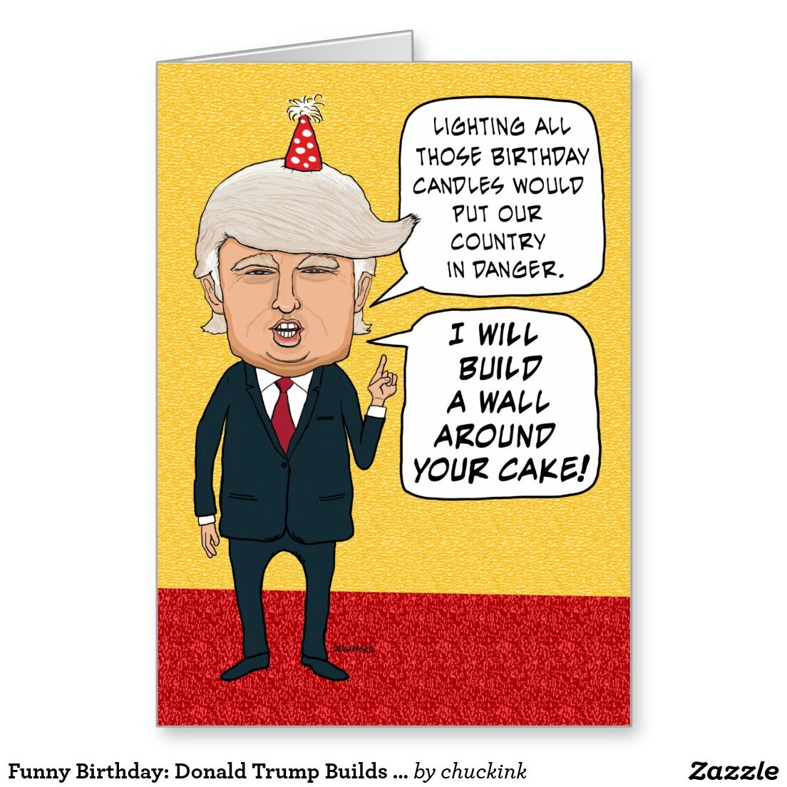 Funny Birthday Donald Trump Builds A Cake Wall Greeting