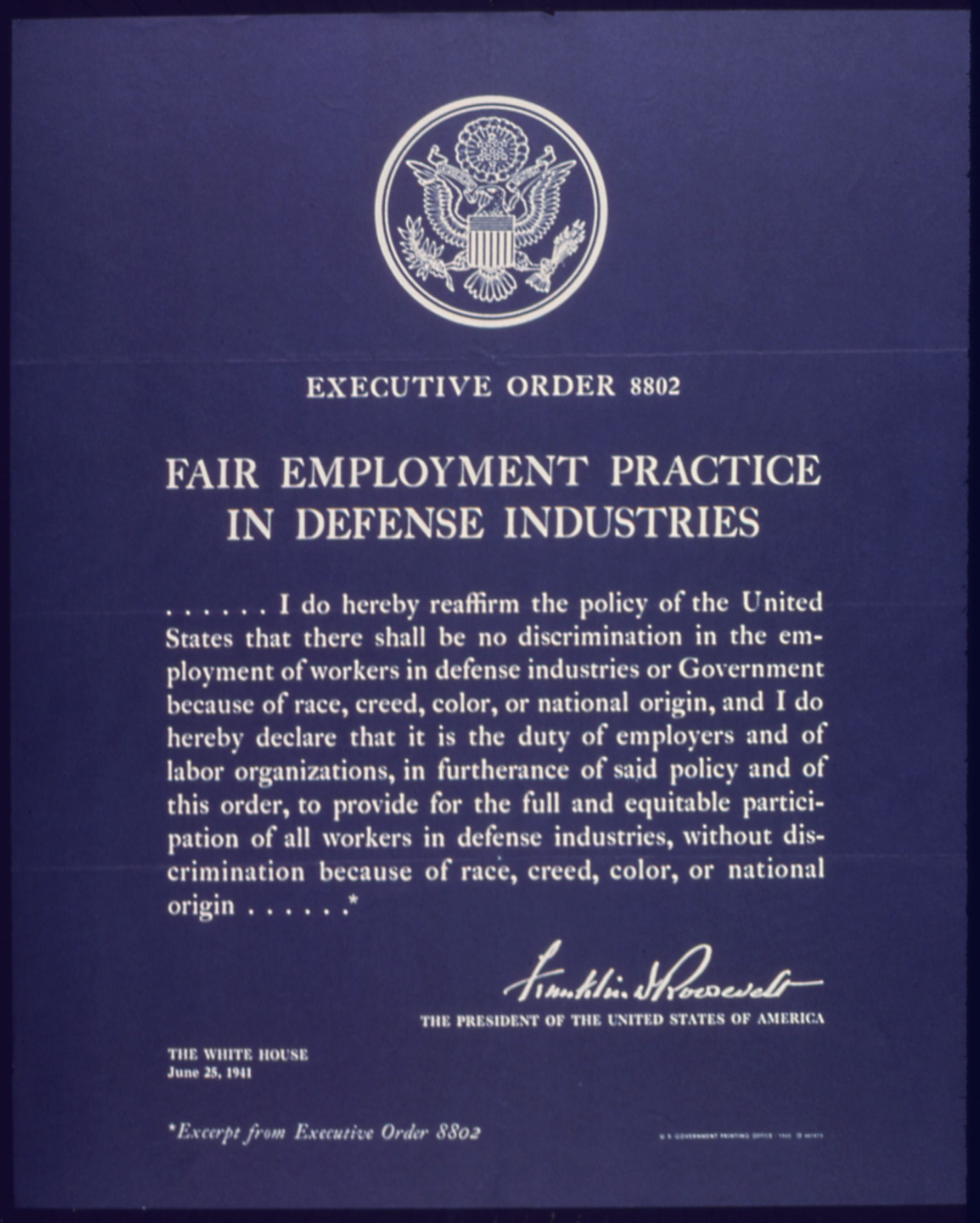 On June 25, 1941, The President Made This Official Policy