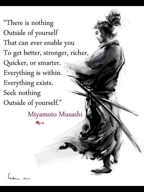 Miyamoto musashi truth pinterest weisheiten - Miyamoto musashi zitate ...