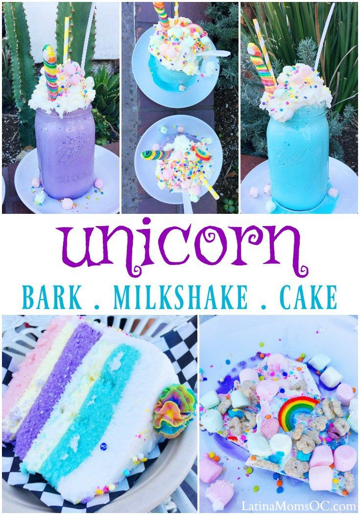 Unicorn bark, unicorn milkshake, and unicorn cake - LivingMiVidaLoca.com