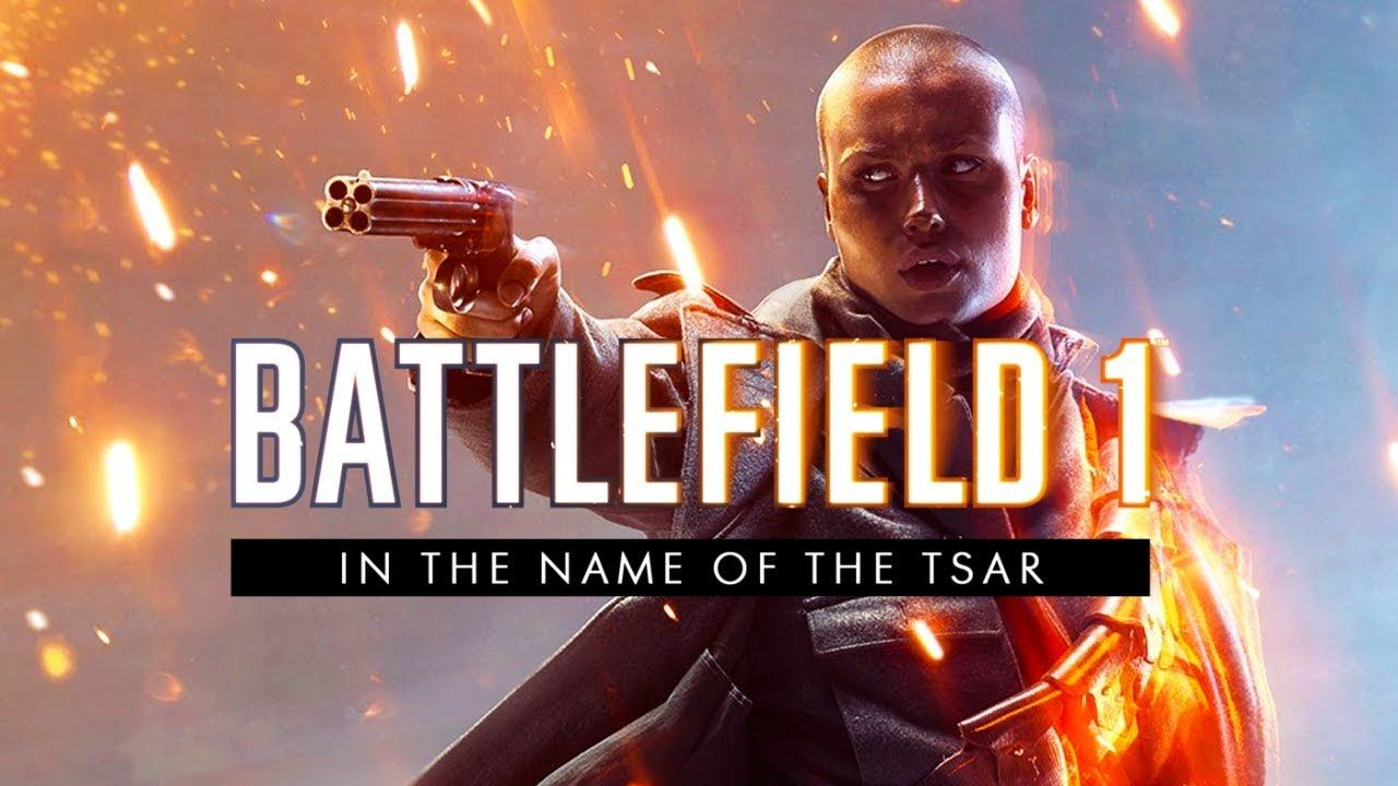 Battlefield 1 In The Name Of The Tsar Original Game Soundtrack