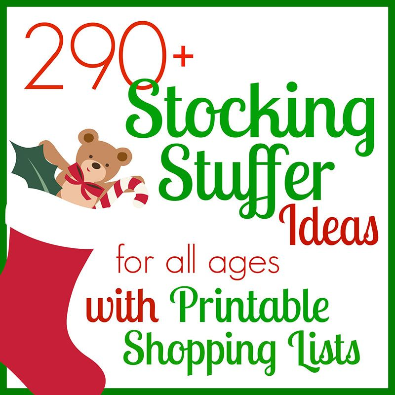 290 stocking stuffer ideas for all ages with printable for Christmas stocking stuffers ideas for everyone