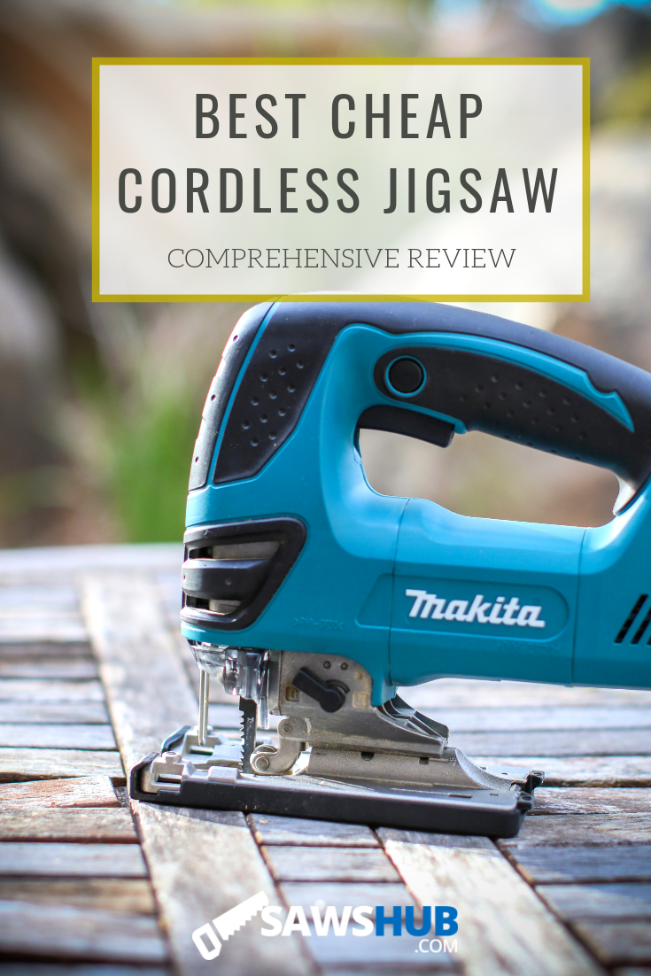 Best Cordless Jigsaw For The Money 2020 Review Sawshub Best Table Saw Jigsaw Jigsaw Projects