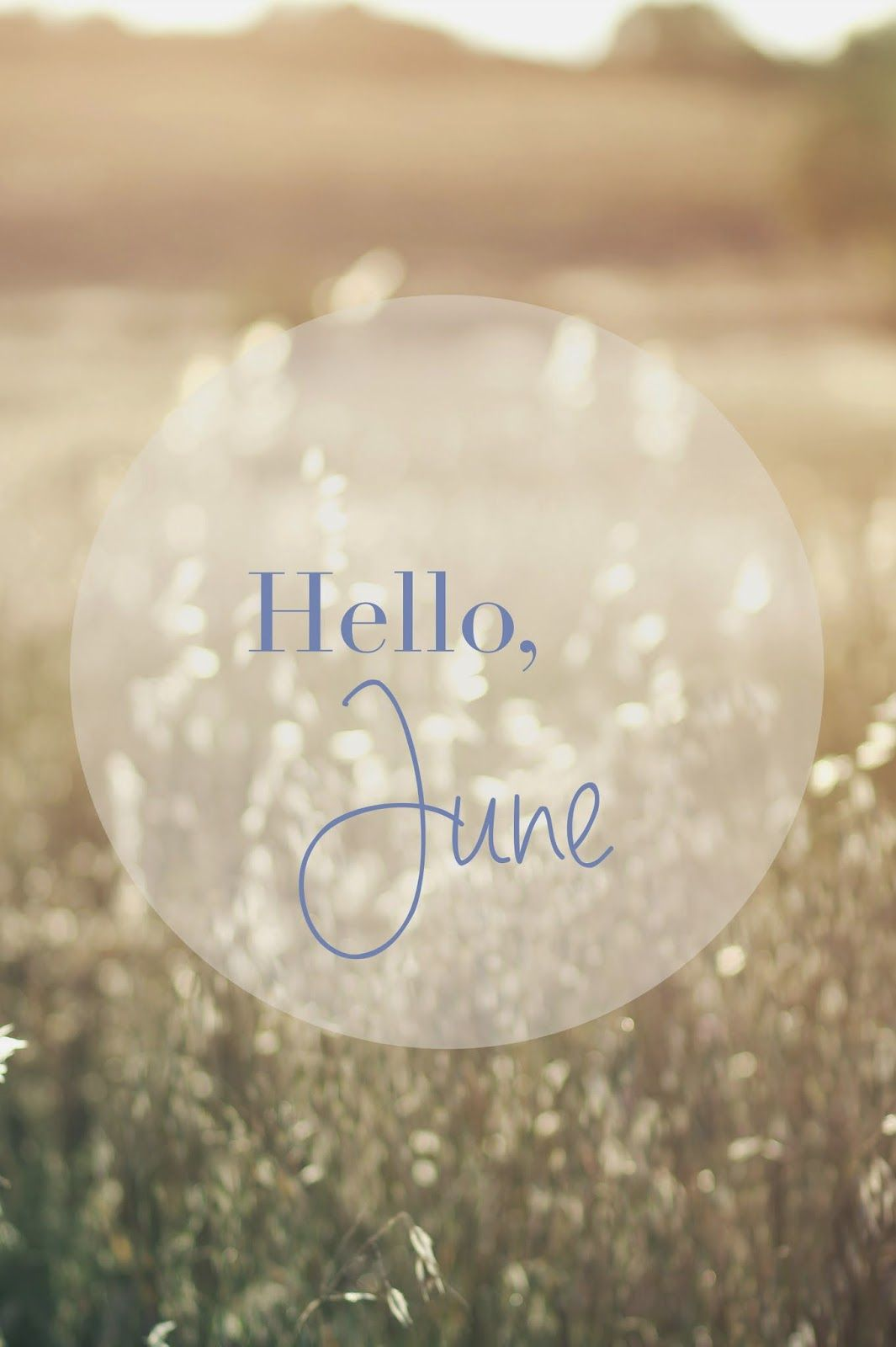 Hello June Background Wallpaper Lock Screen For Android Cellphone IPhone Or Instagram Stories