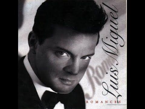 Luis Miguel Romances álbum Completo 1997 Youtube Luis Miguel Romances Luis Musica En Español