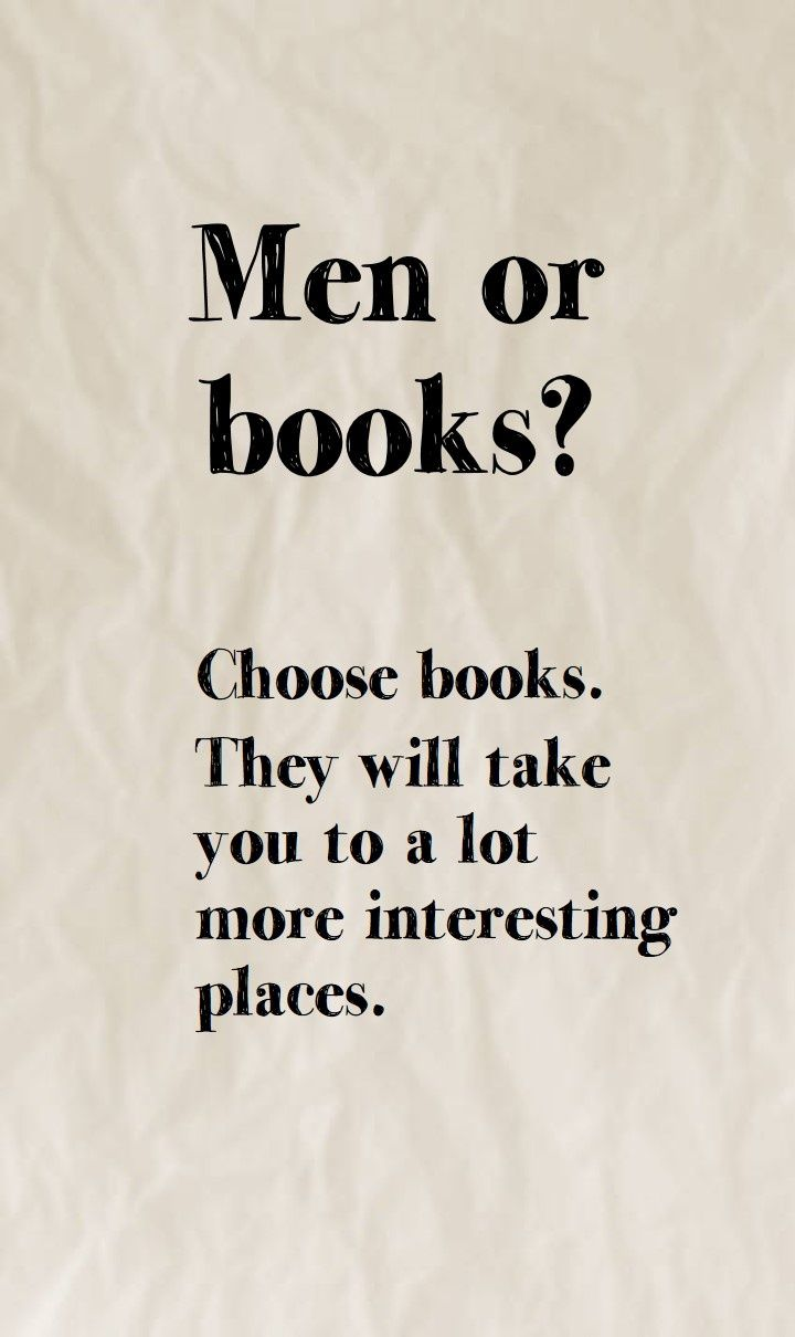 Quotes About Loving Books Brilliant Men Or Books Book Ephemera  Pinterest  Books Book Lovers