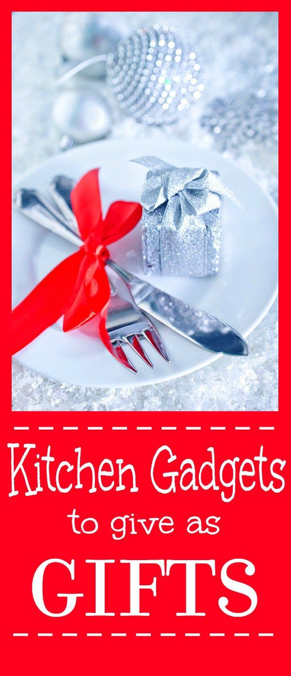 Kitchen Gadget Gift Ideas Kitchen Gadgets Gifts Gadget Gifts Romantic Gifts