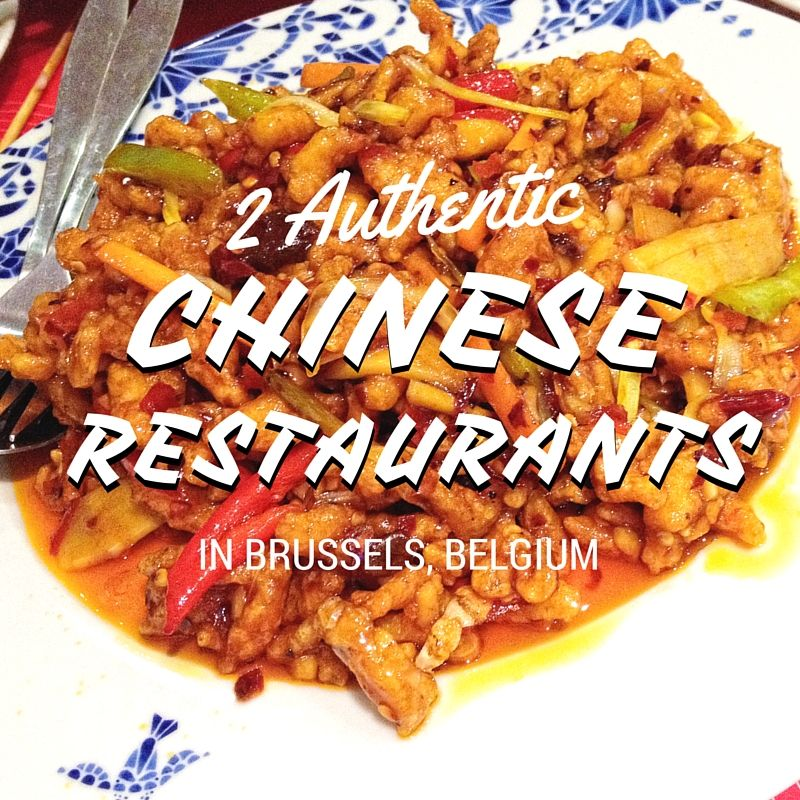 2 Authentic Chinese Restaurants In Brussels Belgium Chinese Restaurant Real Chinese Food Brussel