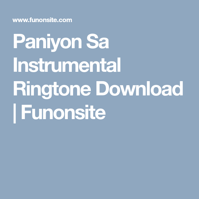 paniyon sa instrumental mp3 ringtone download