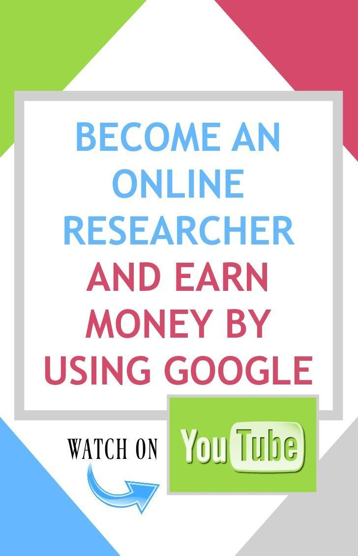 Become An Online Researcher and Earn Money by Using Google - Watch ...