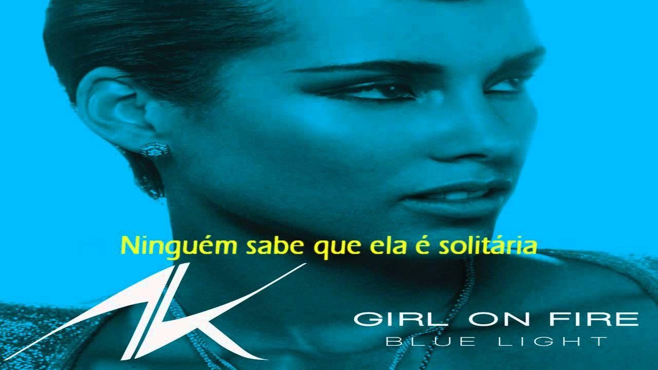 Alicia Keys Girl On Fire Legendado Traducao Portugues Br