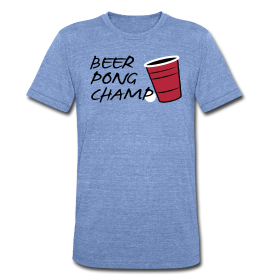 Beer Pong Champ - American Apparel Tees ~ 1590