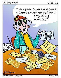 Maxine Accounting Humor Taxes Humor Tax Season Humor