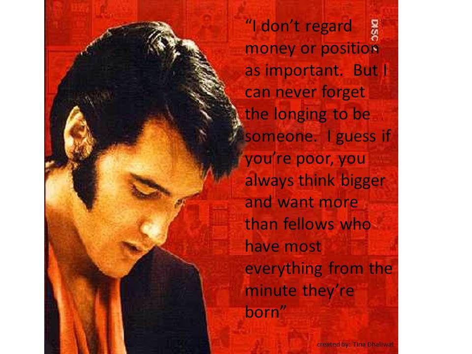 Elvis Quotes Elvis Quotes Elvis Presley Quotes Elvis Presley