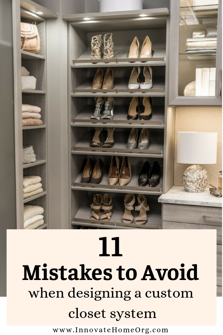 11 Dumb Mistakes To Avoid When Designing A Custom Closet System Custom Closet Design Custom Closet Closet Colors