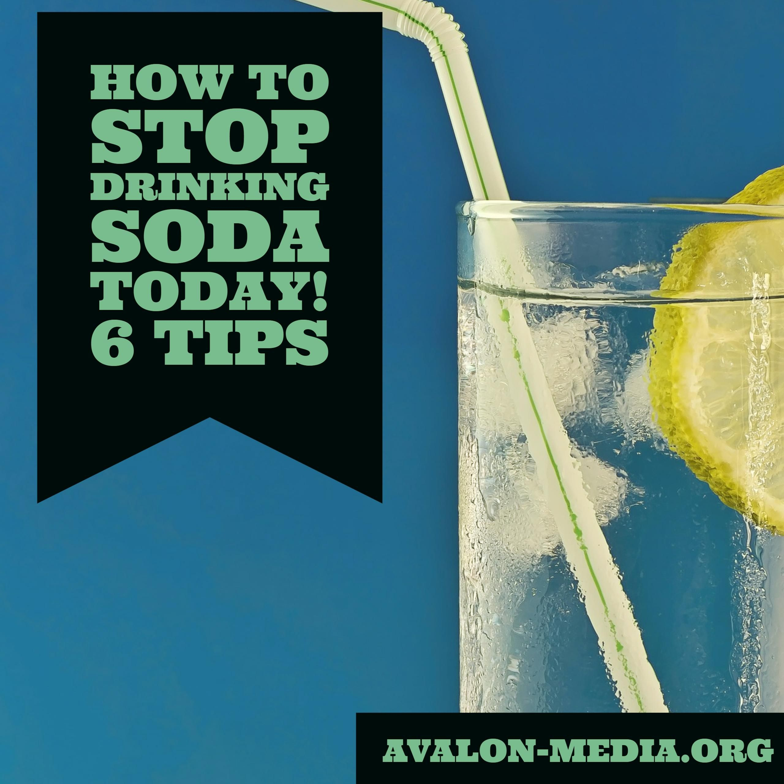 How To Stop Drinking Soda Today! 6 Tips #health #wellness