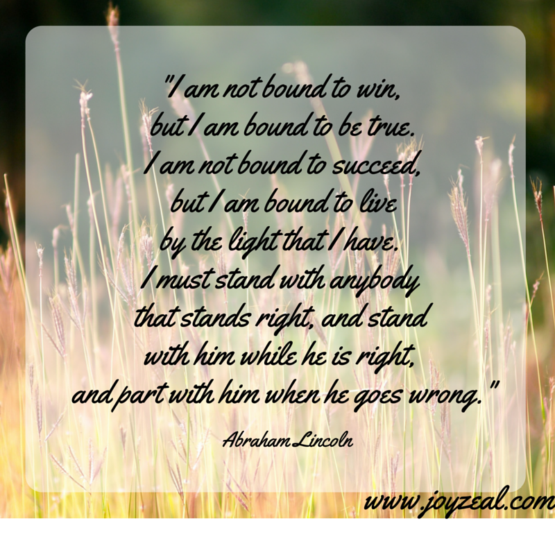 I Am Not Bound To Win, But I Am Bound To Be ....