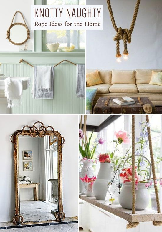 Rope ideas for the home | At Home in Love | Favorite Places & Spaces ...