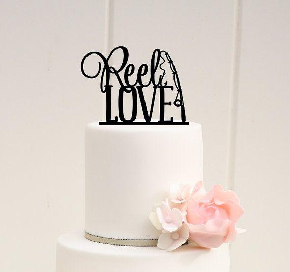 Fishing Wedding Ideas: Wedding Cake Topper, Reel Love Wedding Cake Topper