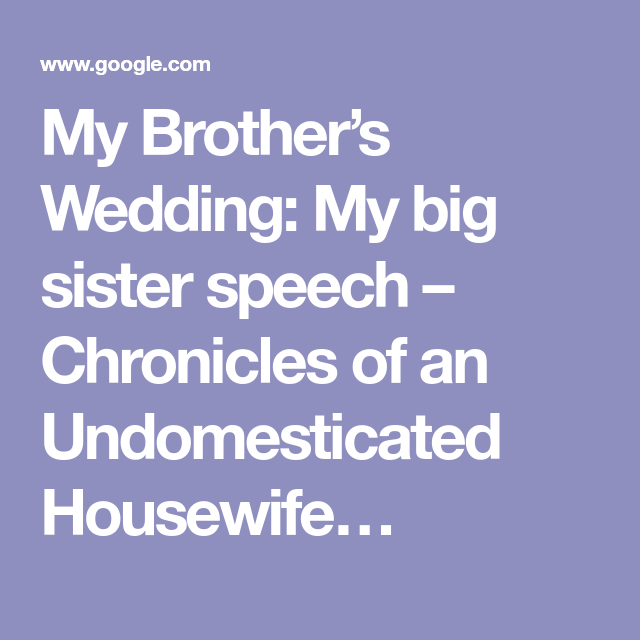 My Brother S Wedding My Big Sister Speech Speech Wedding Speech Big Sister