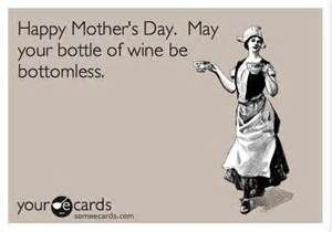 Mothers Day Alcohol Quotes Funny Alcohol Quotes Alcohol Humor