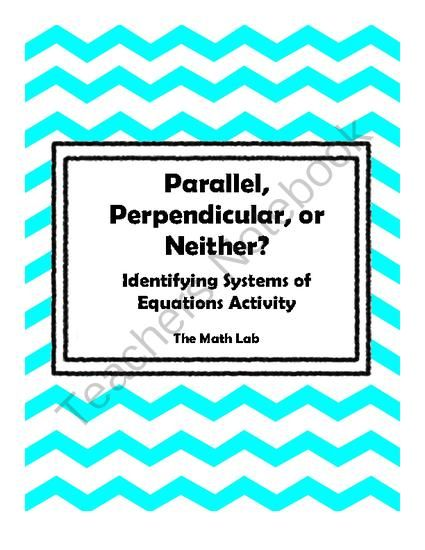 Parallel, Perpendicular, or Neither? Algebra Activity from The Math ...