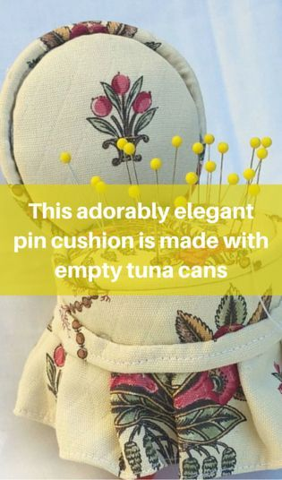 This Adorably Elegant Pin Cushion Is Made With Empty Tuna Cans