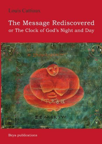 The Message Rediscovered: Cattiaux, Louis