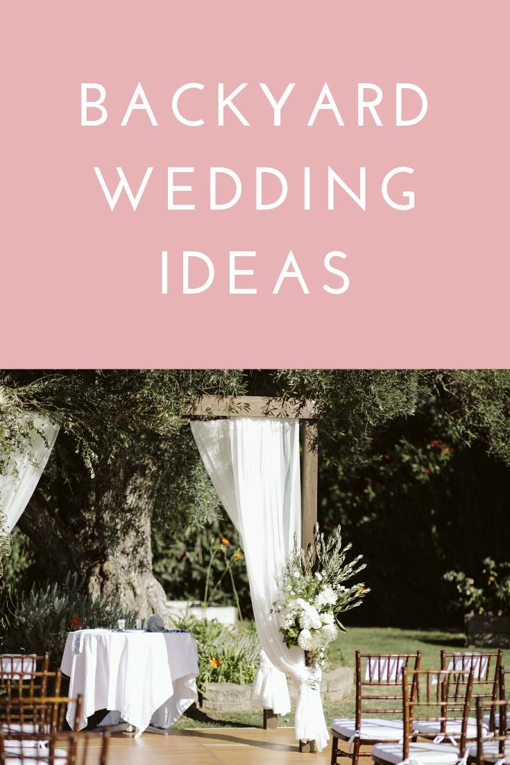 Backyard Wedding Ideas — Small Shindigs in 2020 | Backyard ...