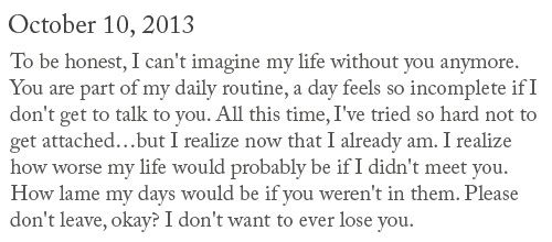 To Be Honest I Cant Imagine My Life Without You Anymore Tumblr