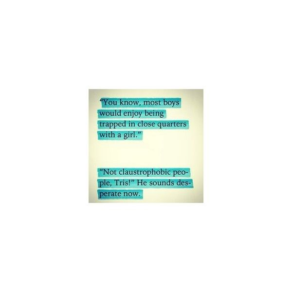 Divergent ❤ liked on Polyvore featuring quotes, divergent, words, phrase, saying and text