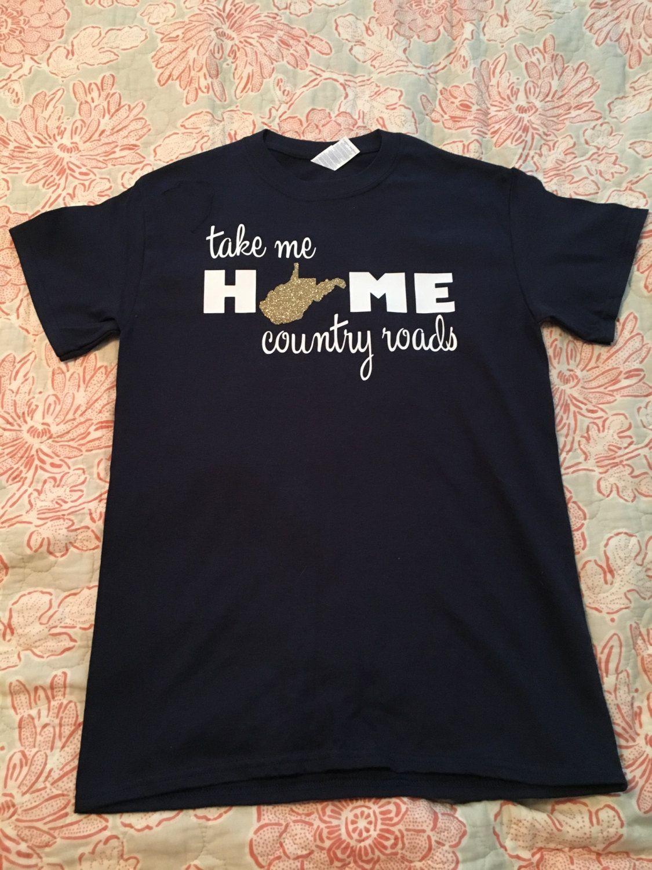 8c5b92c15 Glitter WV Take me home country roads tshirt // WV shirt // WV ...