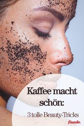 Kaffee macht schön: 3 tolle Beauty-Tricks | freundin.de