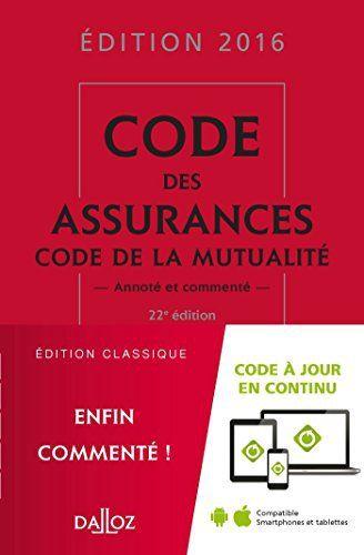 Telecharger Gratuits Code Des Assurances Code De La Mutualite 2016 22e Ed
