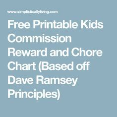 Free Printable Kids Commission Reward and Chore Chart (Based off Dave Ramsey Principles)