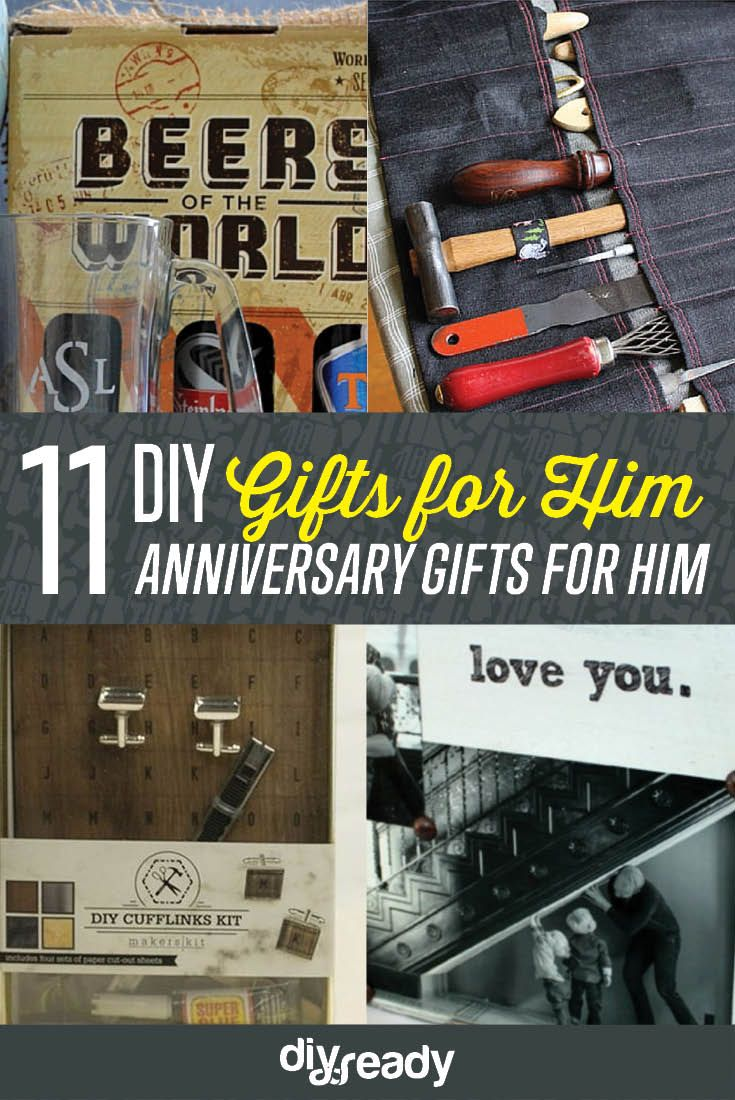 11 DIY Anniversary Gifts For Him