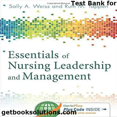 Test bank for essentials of nursing leadership and management 6th test bank for essentials of nursing leadership and management 6th edition by weiss downloadanswer fandeluxe Images