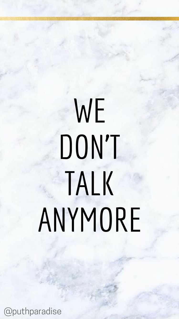 We Dont Talk Anymore Charlie Puth Ft Selena Gomez Lyrics Phone