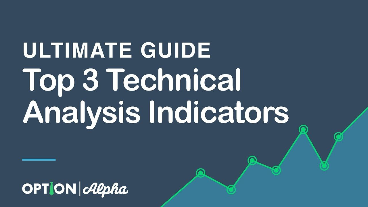 Top 3 Technical Analysis Indicators Ultimate Guide Youtube