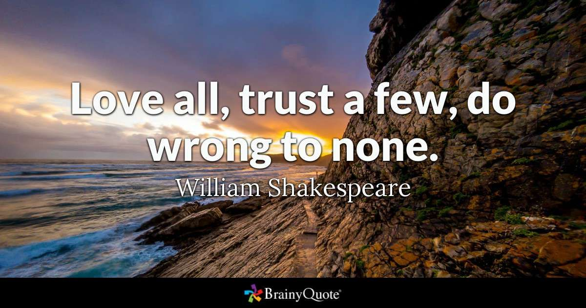Brainyquotes: Shakespeare, Trust And Thoughts
