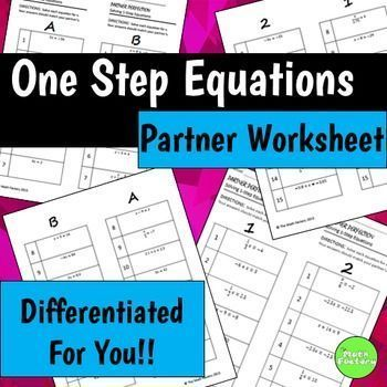 One Step Equations Differentiated Self-Checking Partner Worksheet ...