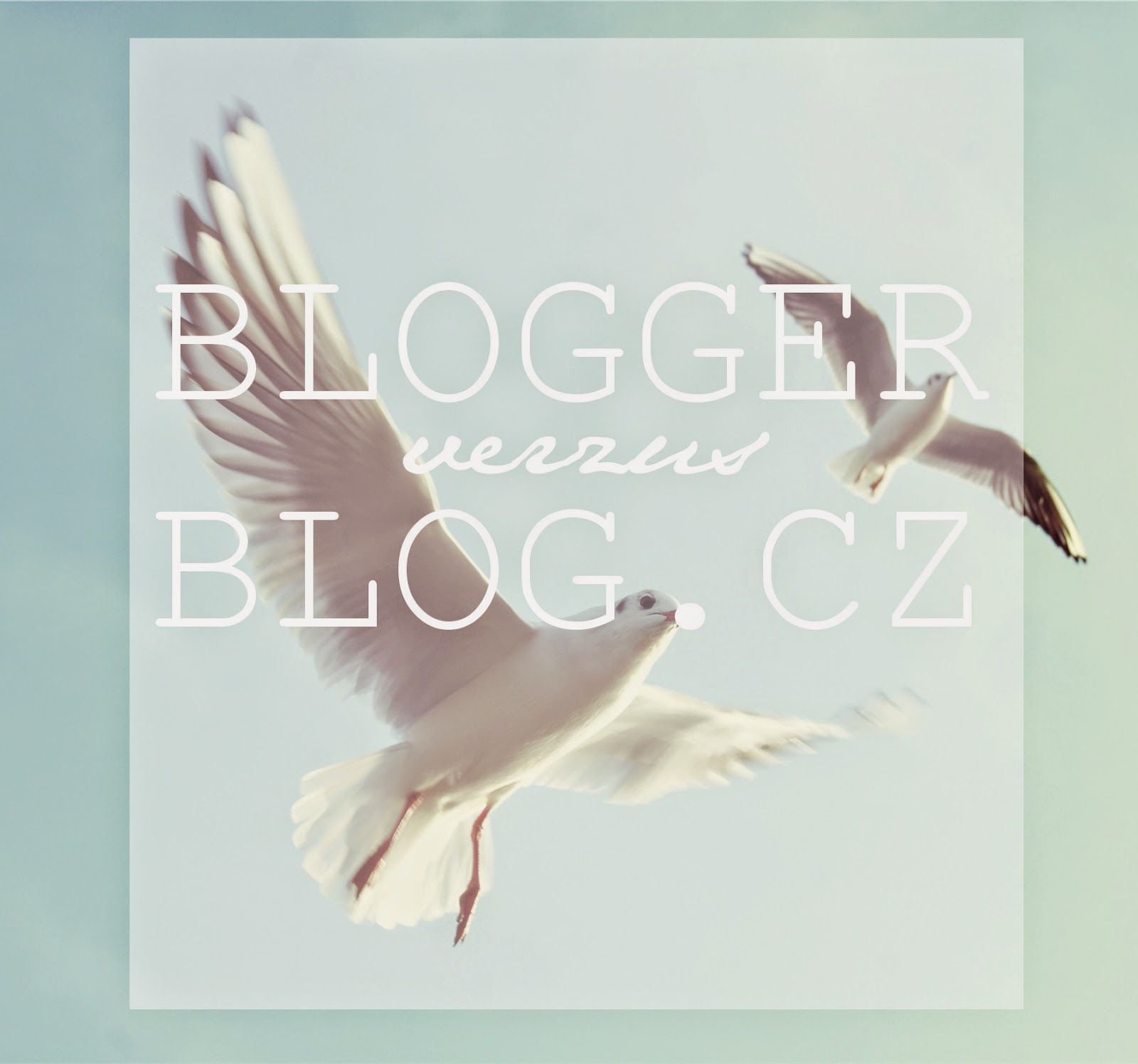 BLOGGER VS BLOG.CZ