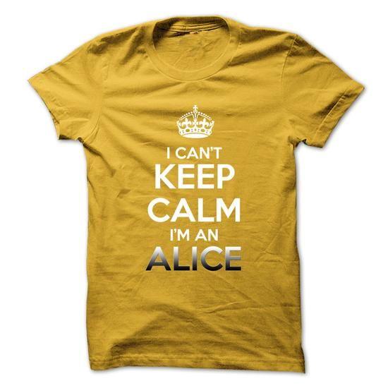 Keep Calm . Im An ALICE - #logo tee #tshirt template. Keep Calm . Im An ALICE, hoodie scarf,hoodie novios. BUY-TODAY =>...